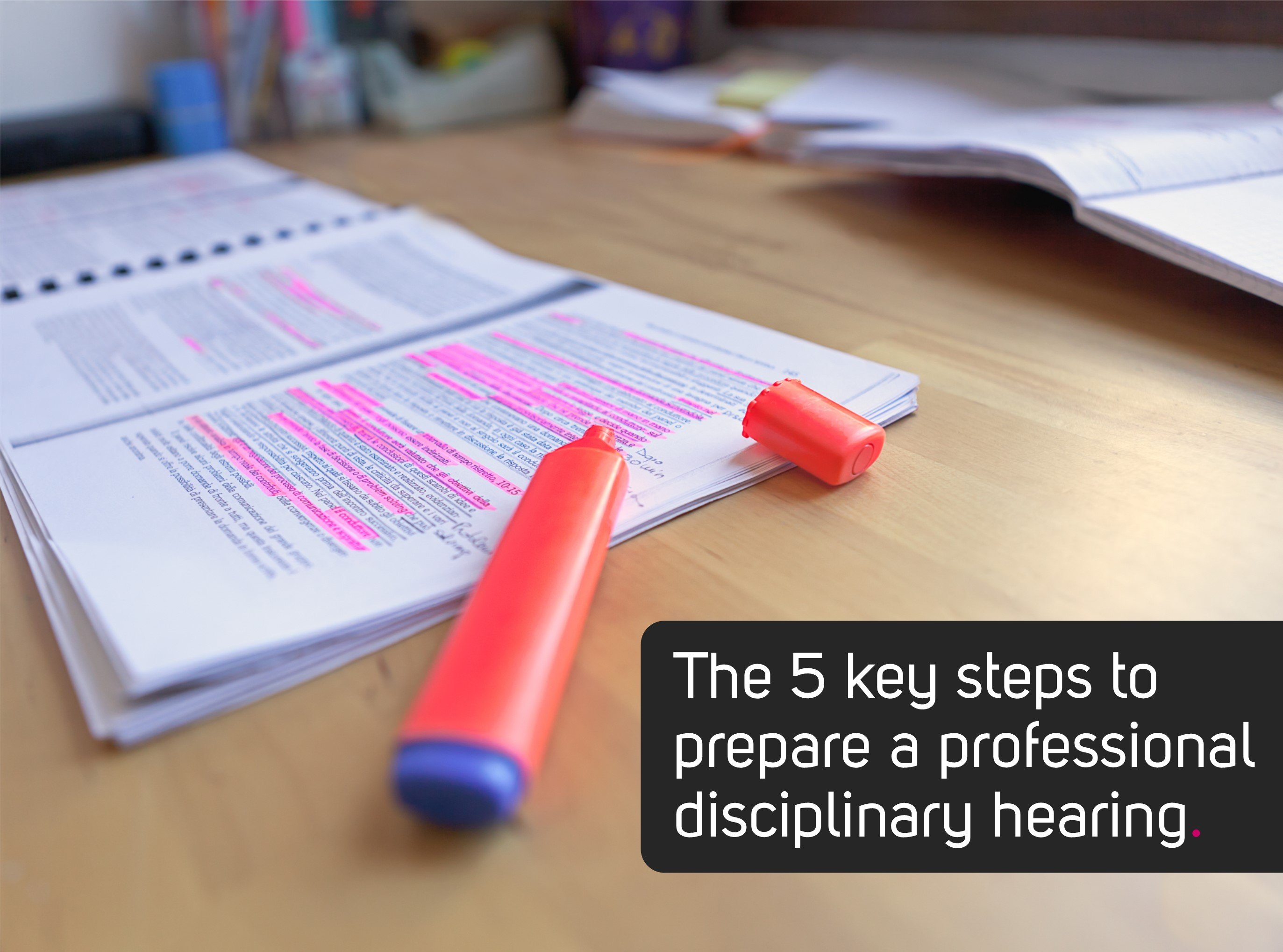 Preparing for a disciplinary hearing